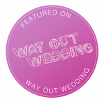 Featured on Way Out Wedding